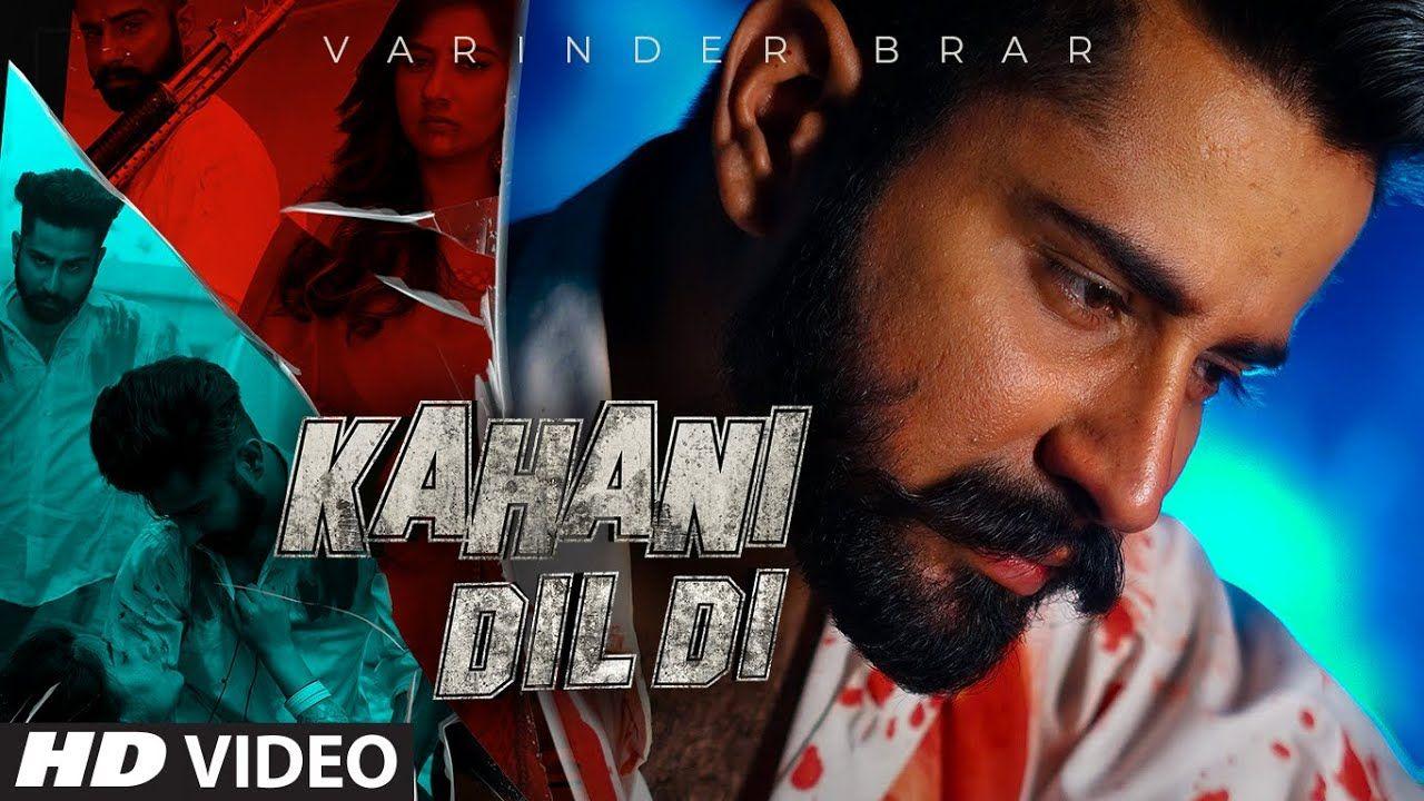 Kahani Dil Di punjabi song Lyrics–Varinder Brar