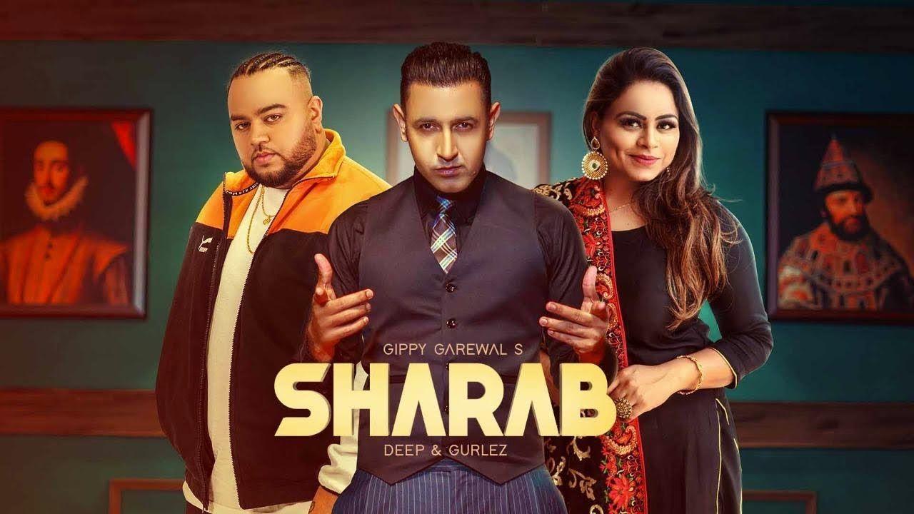 Sharaab punjabi song Lyrics–Gippy Grewal, Gurlez Akhtar