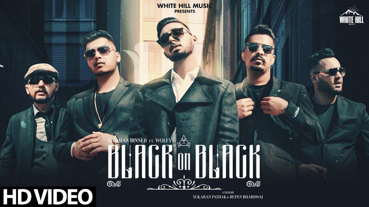 Black On Black punjabi song Lyrics–Harman Binner Ft. Wolfy
