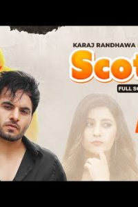 Scotch punjabi song Lyrics–Karaj Randhawa