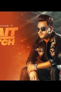Wait And Watch  Lyrics–Manveer Chani