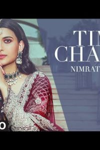 Time Chakda punjabi song Lyrics–Nimrat Khaira