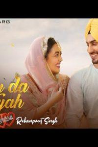 NEHU DA VYAH punjabi song Lyrics–Neha Kakkar & Rohanpreet Singh