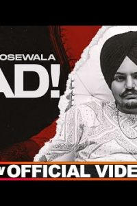 Bad punjabi song Lyrics–Sidhu Moosewala