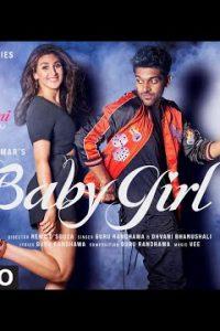 BABY GIRL punjabi song Lyrics–Guru Randhawa & Dhvani Bhanushali