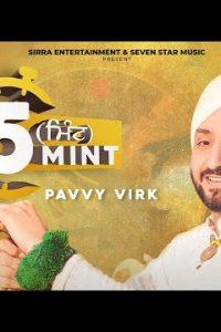 5 Mint punjabi song Lyrics–Pavvy Virk