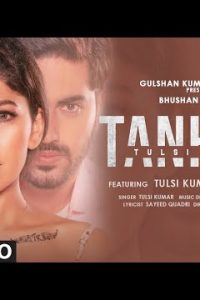 Tanhaai song Lyrics –Tulsi Kumar