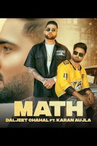 Math punjabi song Lyrics–Daljeet Chahal | Karan Aujla