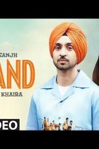 Pasand punjabi song Lyrics– Diljit Dosanjh