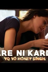 Care Ni Karda  Lyrics–Sweetaj Brar, Yo Yo Honey Singh
