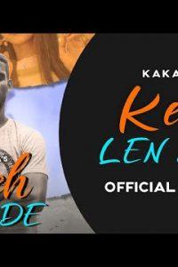 Keh Len De  Lyrics–Kaka