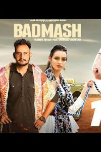 Badmash punjabi song Lyrics–Rabby Brar, Gurlej Akhtar