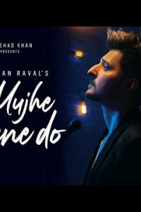Mujhe Peene Do Lyrics–Darshan Raval