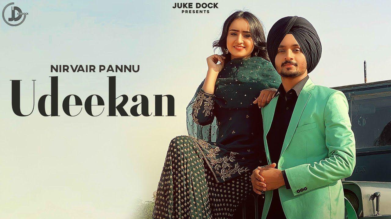 Udeekan punjabi song Lyrics–Nirvair Pannu