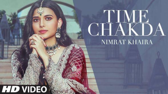 Time Chakda punjabi song Lyrics–Nimrat Khaira