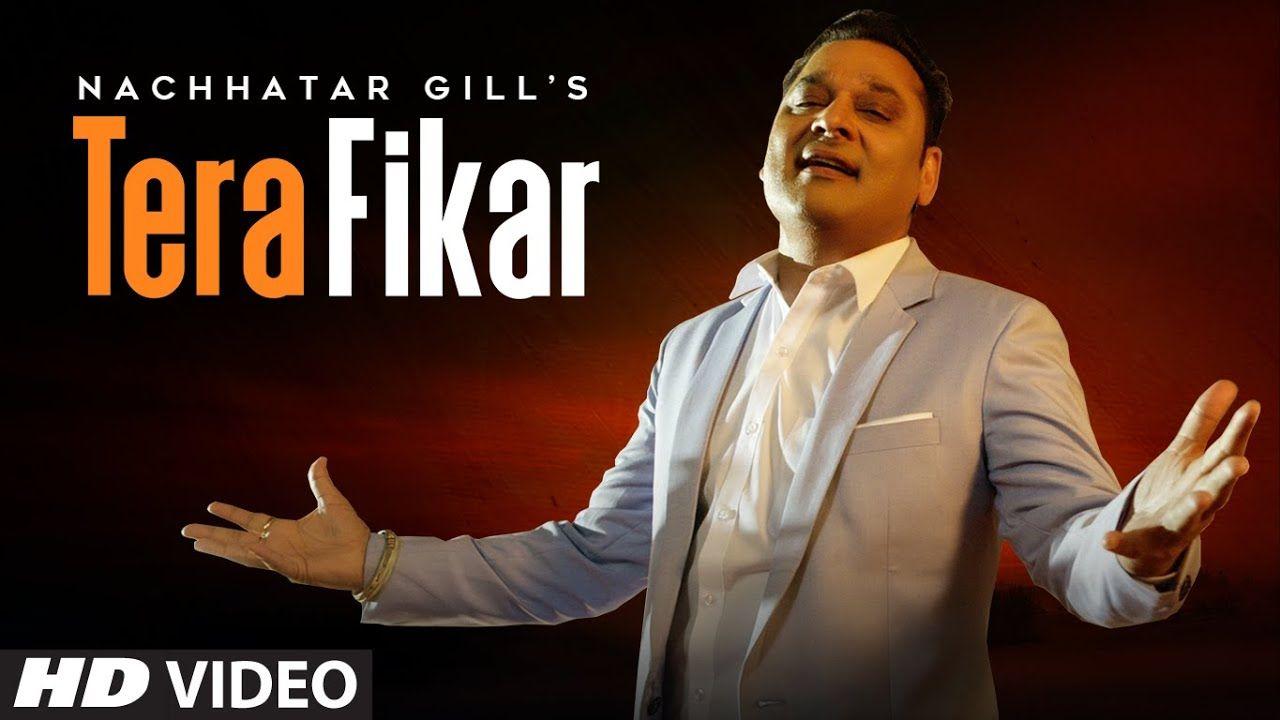 Tera Fikar punjabi song Lyrics–Nachhatar Gill