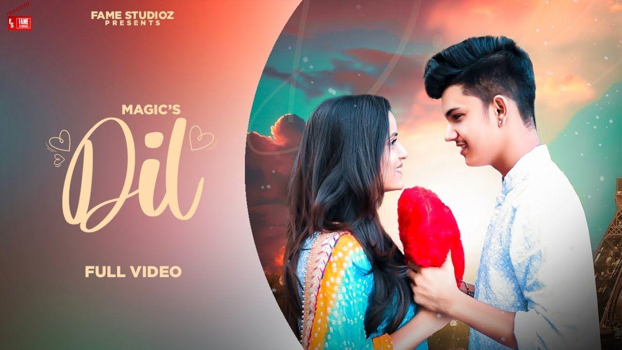 Dil  punjabi song Lyrics–Magic
