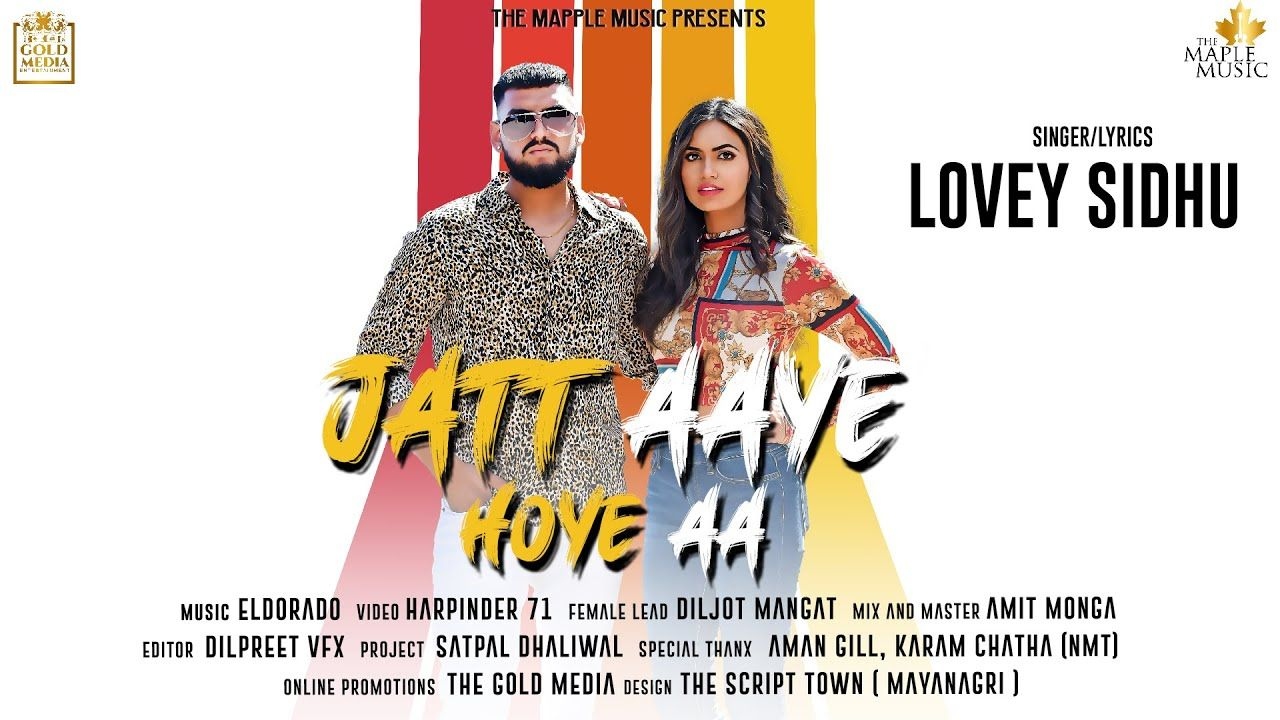 Jatt Aaye Hoye Aa punjabi song Lyrics–Lovey Sidhu
