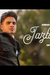 JAZBAAT song (Lyrics)–Armaan Bedil