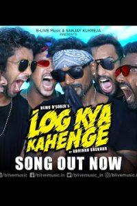 Log Kya Kahenge song Lyrics –Abhinav Shekhar