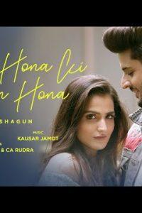 Mera Hona Ki Nahin Hona Lyrics –Riyaa & Shagun