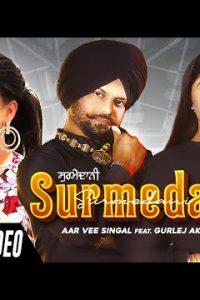 Surmedani punjabi song Lyrics–Aar Vee Singal