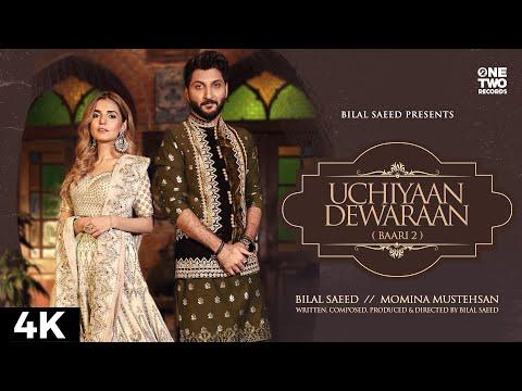 Uchiyaan Dewaraan song Lyrics–Bilal Saeed & Momina Mustehsan