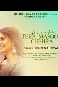 Bewafa Tera Masoom Chehra Lyrics–Rochak Kohli