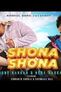 Shona Shona (Lyrics) –Tony Kakkar | Neha Kakkar