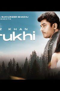 Berukhi punjabi song Lyrics–Feroz Khan