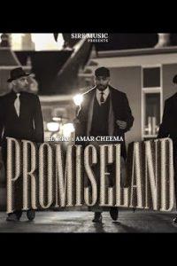 Promiseland  (Lyrics)–Harry & Amar Cheema