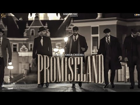 Promiseland punjabi song Lyrics–Harry & Amar Cheema
