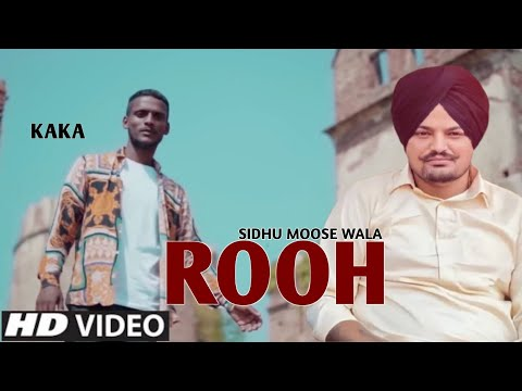 Rooh punjabi song Lyrics–Sidhu Moose Wala