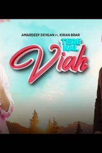 Tere Nal Viah song (Lyrics)–Amardeep Devgan