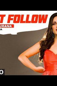 Don't Follow song (Lyrics)–Himanshi Khurana