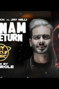 Badnam The Return (Remix) song Lyrics–Mankirt Aulakh Ft Jay Milli