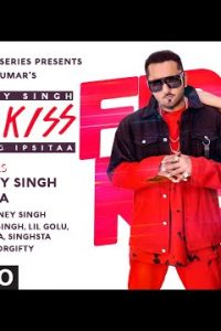 First Kiss  Lyrics–Yo Yo Honey Singh