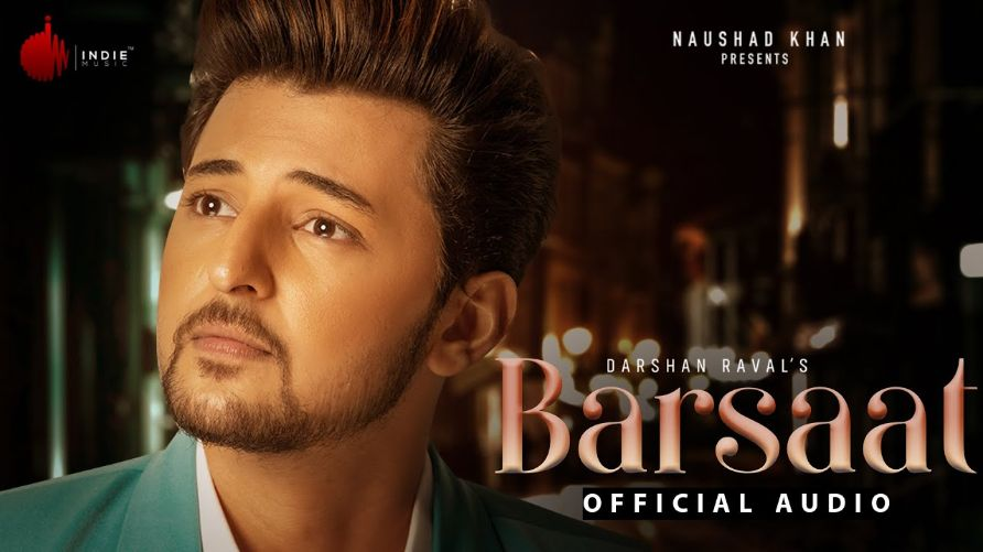 Barsaat hindi song Lyrics –Darshan Raval