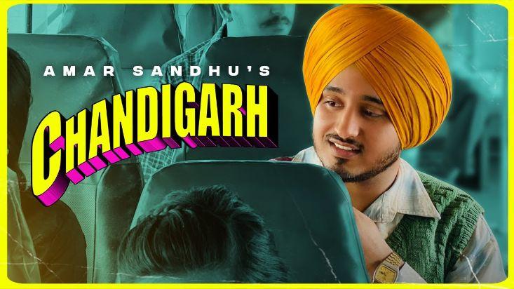 CHANDIGARH punjabi song Lyrics–Amar Sandhu