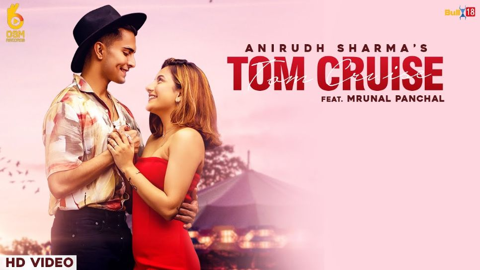 Tom Cruise punjabi song Lyrics–Anirudh Sharma