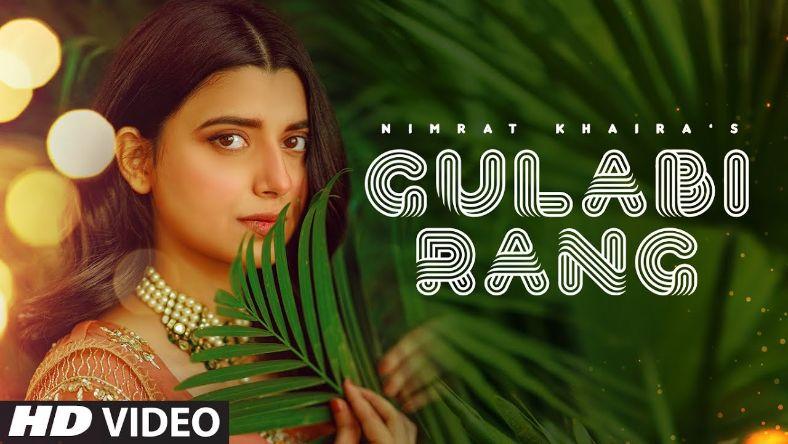 Gulabi Rang punjabi song Lyrics–Nimrat Khaira