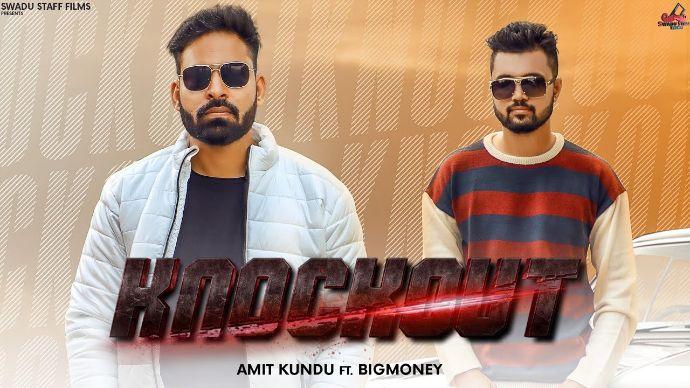 Knockout Haryanvi song Lyrics–Amit Kundu