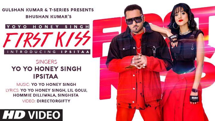 First Kiss punjabi song Lyrics–Yo Yo Honey Singh