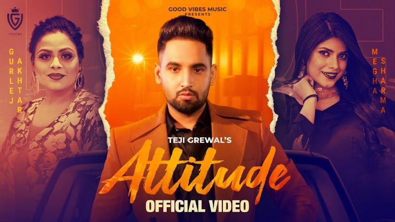 Attitude punjabi song Lyrics–Teji Grewal