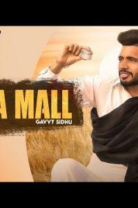 Kala Mall song Lyrics–Gavvy Sidhu