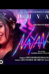 Nayan song Lyrics–Dhvani B Jubin N