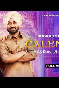 Calendar song Lyrics–Jugraj Sandhu