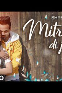 Mitraan Di Jaan Lyrics–Shree N | Gurpreet Gill