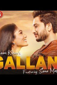 Gallan punjabi song Lyrics–Ishaan Khan