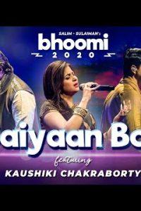 Saiyaan Bol song Lyrics–Bhoomi 2020 | Kaushiki